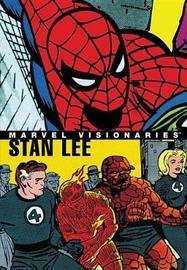 Marvel Visionaries: Stan Lee by Stan Lee