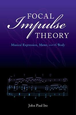 Focal Impulse Theory by John Paul Ito