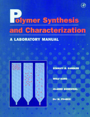 Polymer Synthesis and Characterization by Wolf Karo