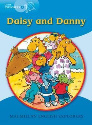 Little Explorers B: Daisy and Danny by Gill Munton