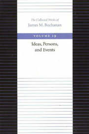 The Ideas, Persons, and Events by James M Buchanan image