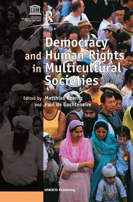Democracy and Human Rights in Multicultural Societies by Paul de Guchteneire image
