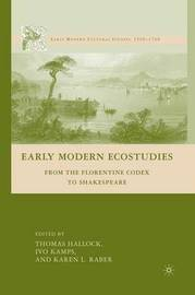 Early Modern Ecostudies by Thomas Hallock