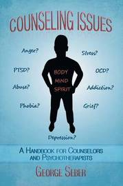 Counseling Issues by George A.F. Seber