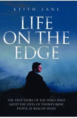 Life on the Edge by Keith Lane