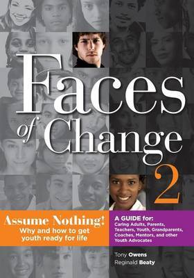 Faces of Change 2 by MR Tony L Owens