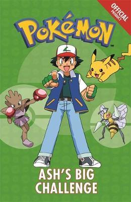 The Official Pokemon Fiction: Ash's Big Challenge by Pokemon