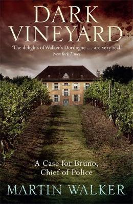 Dark Vineyard by Martin Walker