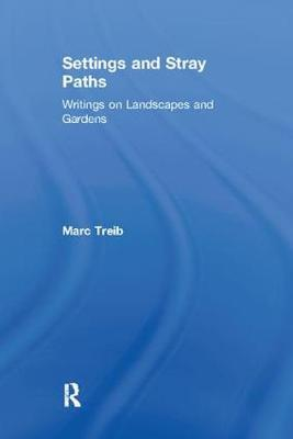 Settings and Stray Paths by Marc Treib