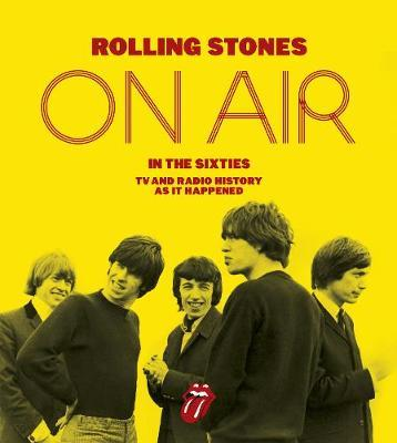 The Rolling Stones: On Air in the Sixties by Richard Havers image