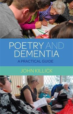 Poetry and Dementia by John Killick image