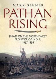 Pathan Rising by Mark Simner