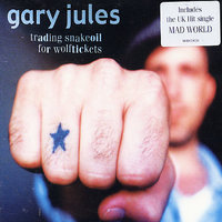 Trading Snakeoil For Wolftickets by Gary Jules image