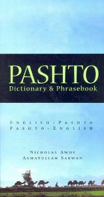 Pashto-English / English-Pashto Dictionary & Phrasebook by Nicholas Awde