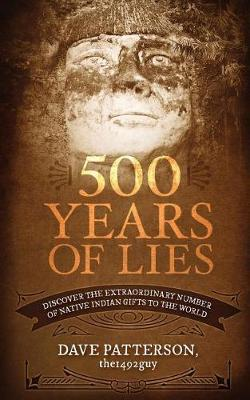 500 Years of Lies by Dave Patterson image