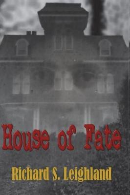 House of Fate by Richard S Leighland image