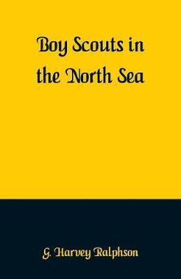 Boy Scouts in the North Sea by G Harvey Ralphson image
