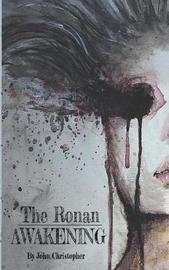 The Ronan Awakening by John Christopher