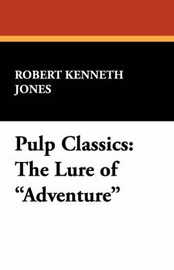 Pulp Classics by Robert Kenneth Jones image