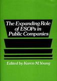 The Expanding Role of ESOPs in Public Companies by Karen M Young