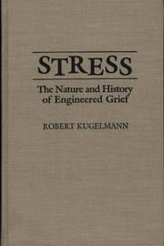Stress by Robert Kugelmann