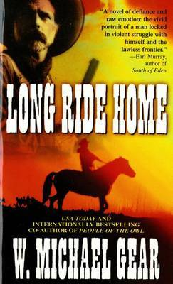 Long Ride Home by W.Michael Gear