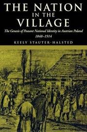 The Nation in the Village by Keely Stauter-Halsted