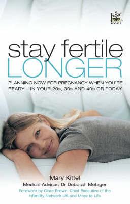Stay Fertile Longer by Mary Kittel image