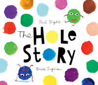 The Hole Story by Paul Bright