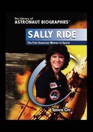 Sally Ride by Tamra Orr