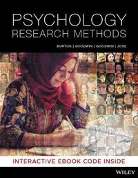 Psychology Research Methods by Lorelle J. Burton