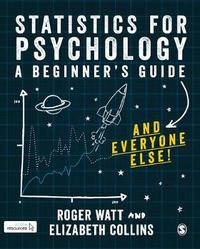 Statistics for Psychology by Roger Watt