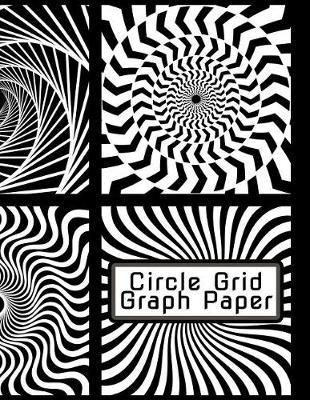 Circle Grid Graph Paper by United Dream Publishers