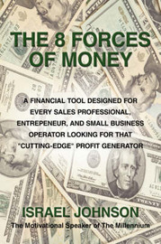 The 8 Forces Of Money by Israel Johnson image