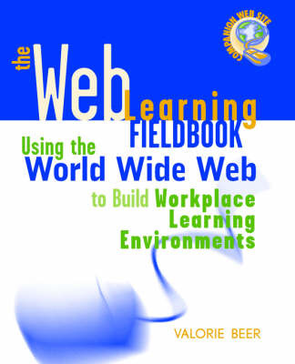 The Web Learning Fieldbook by Valorie Beer image