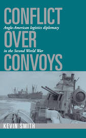 Conflict over Convoys by Kevin Smith image