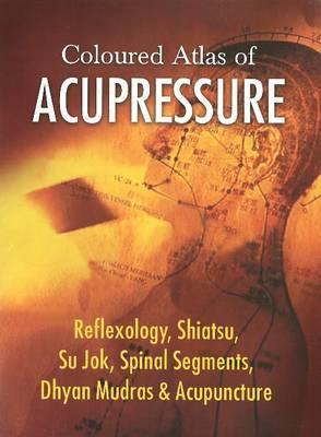 Coloured Atlas of Acupressure by Harmony Health image