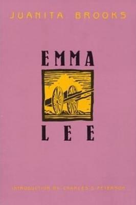 Emma Lee by Juanita Brooks