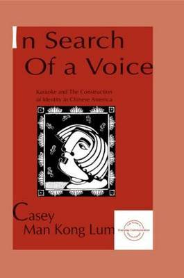 in Search of A Voice by Casey M.K. Lum