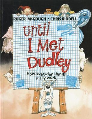 Until I Met Dudley by Roger McGough image
