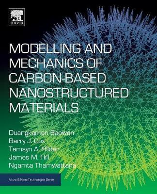 Modelling and Mechanics of Carbon-based Nanostructured Materials by Duangkamon Baowan image