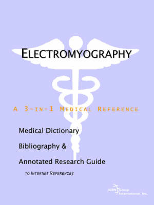 Electromyography - A Medical Dictionary, Bibliography, and Annotated Research Guide to Internet References by ICON Health Publications image