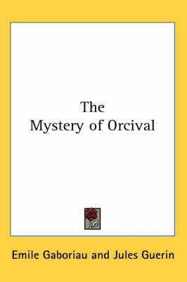 The Mystery of Orcival by Emile Gaboriau image