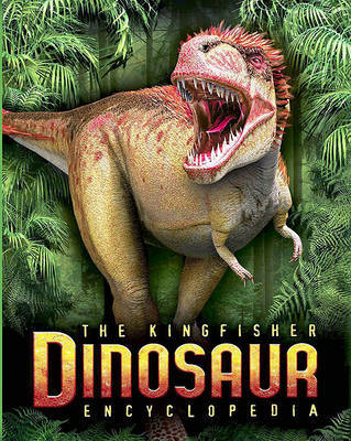 The Kingfisher Dinosaur Encyclopedia by Mike Benton image