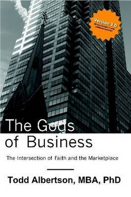 The Gods of Business by Todd Albertson