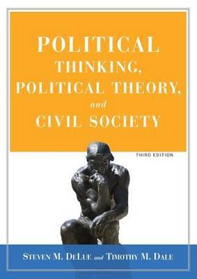 Political Thinking, Political Theory, and Civil Society by Steven M Delue image