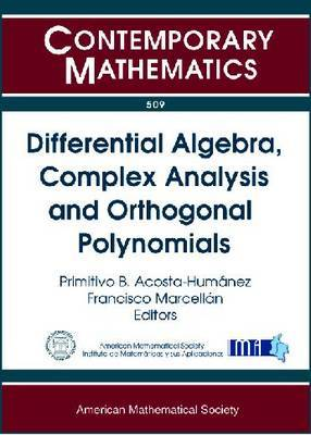 Differential Algebra, Complex Analysis and Orthogonal Polynomials image
