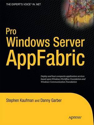 Pro Windows Server AppFabric by Stephen Kaufman image