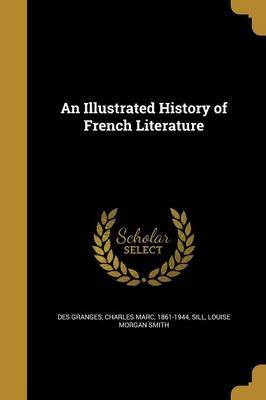 An Illustrated History of French Literature image