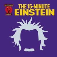 The 15-Minute Einstein by Robert Snedden